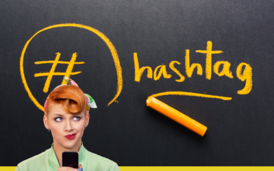 Hashtags – What Do They Do?
