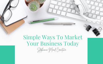 Simple Ways To Market Your Business