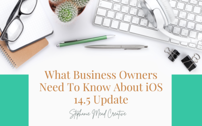 What Businesses Need To Know About iOS 14.5